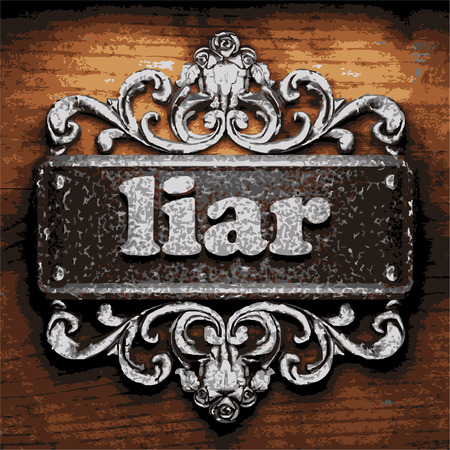 liar: vector iron word on wooden background