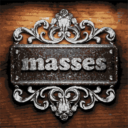 masses: vector iron word on wooden background