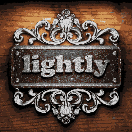 lightly: vector iron word on wooden background