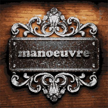 manoeuvre: vector iron word on wooden background