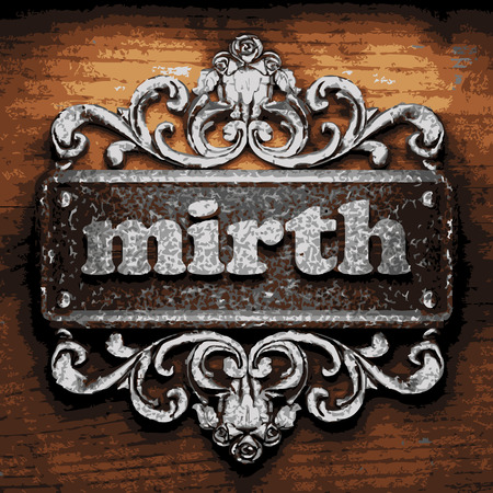 mirth: vector iron word on wooden background