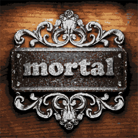 mortal: vector iron word on wooden background