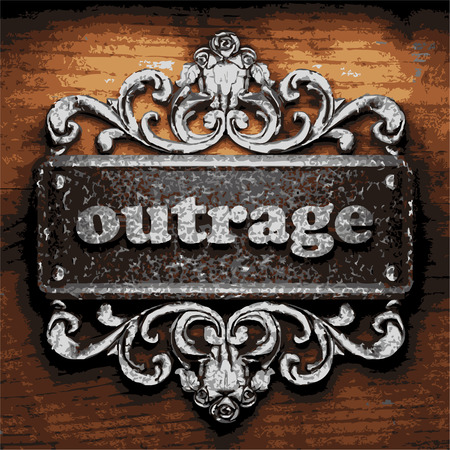 outrage: vector iron word on wooden background