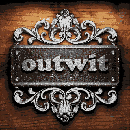 outwit: vector iron word on wooden background