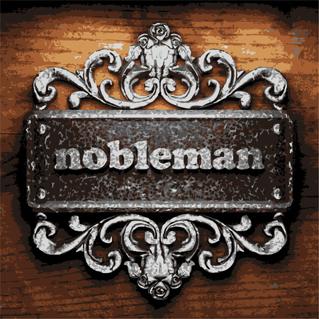 nobleman: vector iron word on wooden background