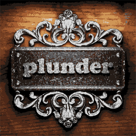plunder: vector iron word on wooden background