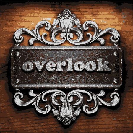 overlook: vector iron word on wooden background