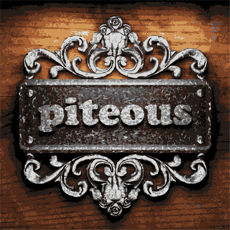 piteous: vector iron word on wooden background