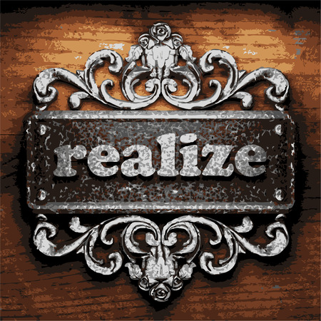 realize: vector iron word on wooden background