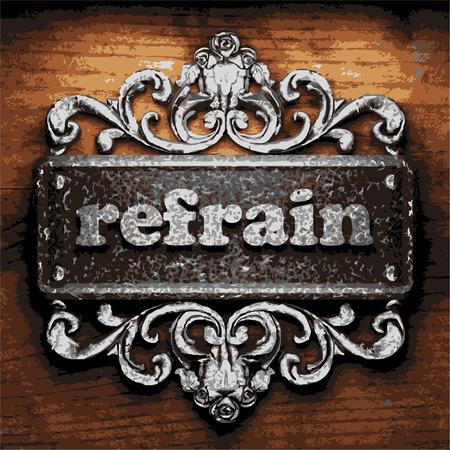 refrain: vector iron word on wooden background