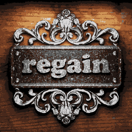 regain: vector iron word on wooden background
