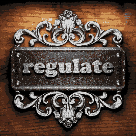 regulate: vector iron word on wooden background