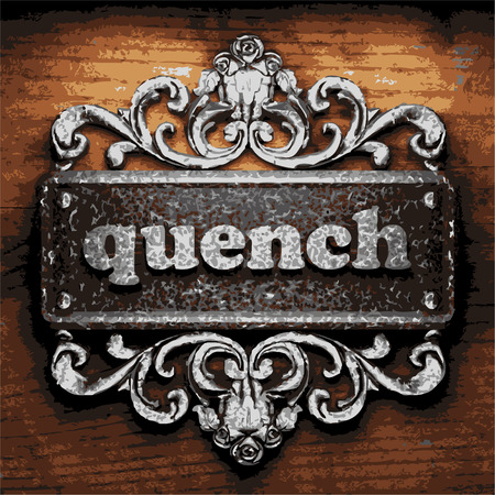 quench: vector iron word on wooden background