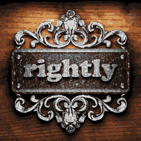 rightly: vector iron word on wooden background