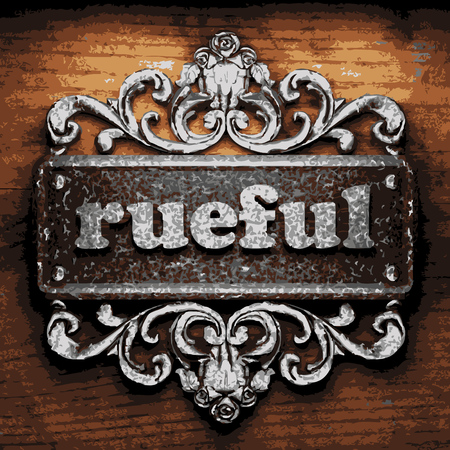 rueful: vector iron word on wooden background