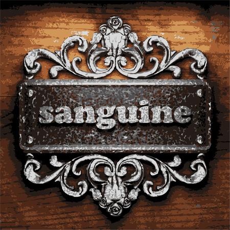 sanguine: vector iron word on wooden background