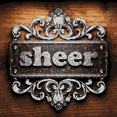 sheer: vector iron word on wooden background