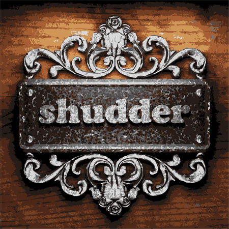 shudder: vector iron word on wooden background