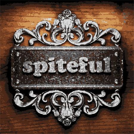 spiteful: vector iron word on wooden background