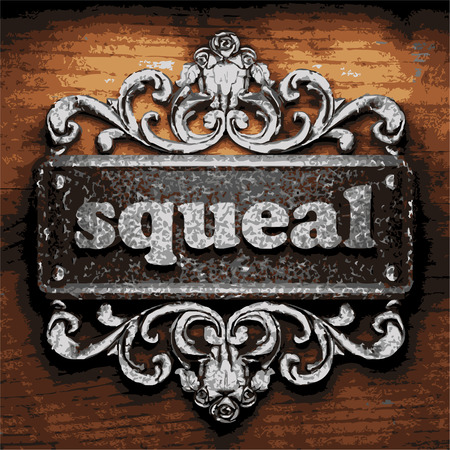 squeal: vector iron word on wooden background
