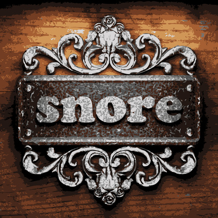 snore: vector iron word on wooden background