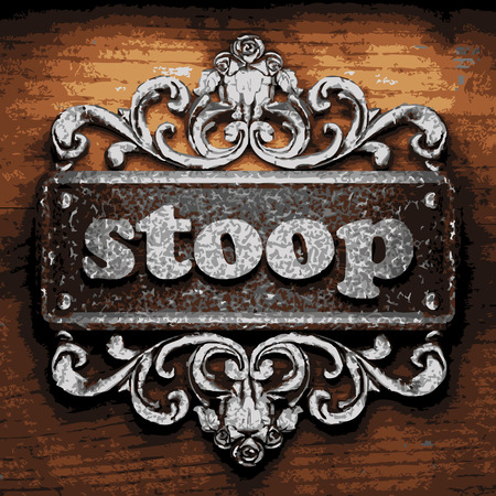 stoop: vector iron word on wooden background