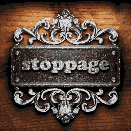 stoppage: vector iron word on wooden background