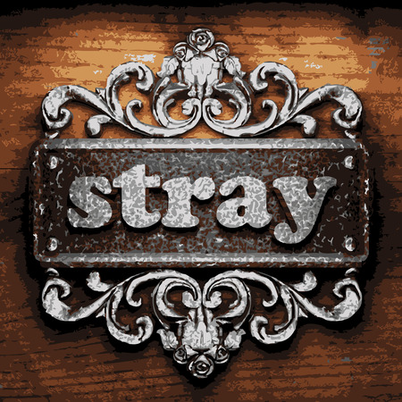 stray: vector iron word on wooden background