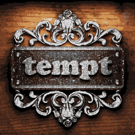 tempt: vector iron word on wooden background