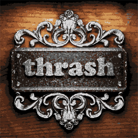 thrash: vector iron word on wooden background