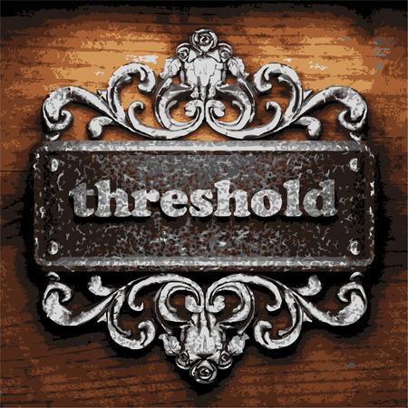 threshold: vector iron word on wooden background