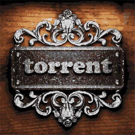 torrent: vector iron word on wooden background
