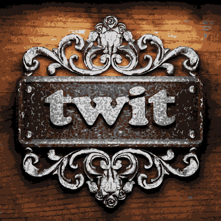 twit: vector iron word on wooden background