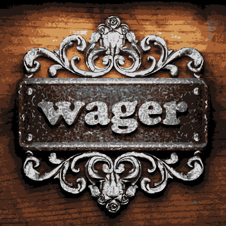 wager: vector iron word on wooden background