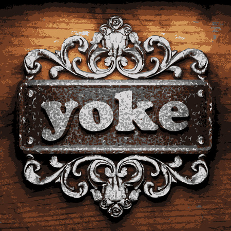 yoke: vector iron word on wooden background