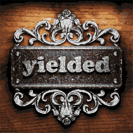 yielded: vector iron word on wooden background