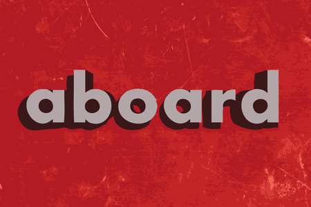 aboard: aboard vector word on red concrete wall Illustration