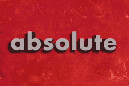 absolute: absolute vector word on red concrete wall