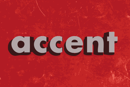 accent: accent vector word on red concrete wall