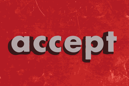to accept: accept vector word on red concrete wall
