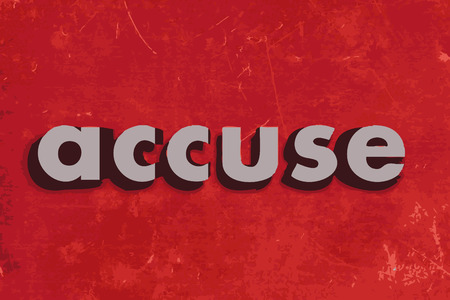 accuse: accuse vector word on red concrete wall