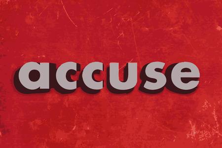 accuser: accuser mot de vecteur sur le mur de b�ton rouge