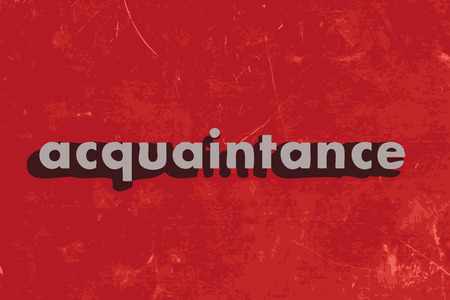 acquaintance: acquaintance vector word on red concrete wall