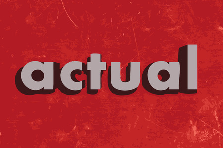 actual: actual vector word on red concrete wall