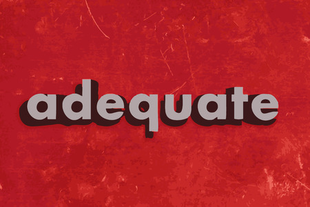 adequate: adequate vector word on red concrete wall