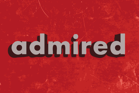 admired: admired vector word on red concrete wall Illustration