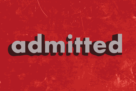 admitted: admitted vector word on red concrete wall Illustration