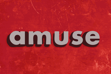 amuse: amuse vector word on red concrete wall