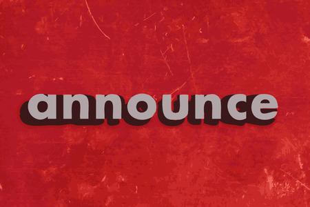anunciar: anunciar palabra vector en rojo muro de hormig�n