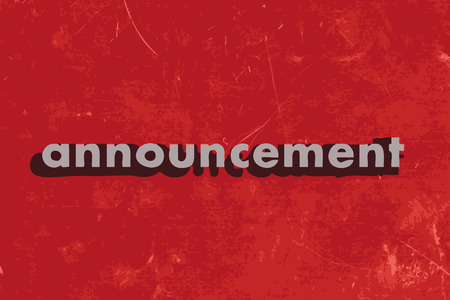 announcement: announcement vector word on red concrete wall